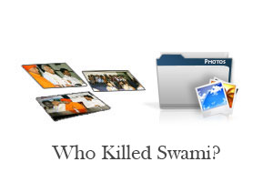 Who Killed Swami?